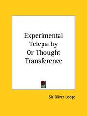 Cover of: Experimental Telepathy Or Thought Transference | Oliver Lodge