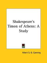 Cover of: Shakespeare's Timon of Athens | Albert S. G. Canning