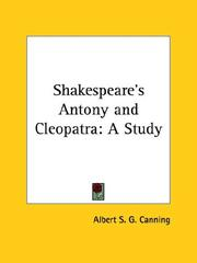 Cover of: Shakespeare's Antony and Cleopatra | Albert S. G. Canning