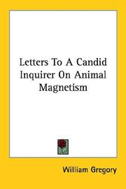Cover of: Letters to a Candid Inquirer on Animal M | William Gregory