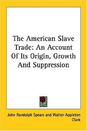 Cover of: American Slave Trade by John R. Spears
