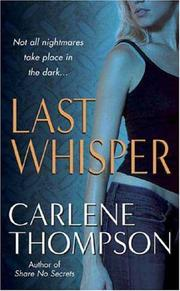 Cover of: Last Whisper by Carlene Thompson