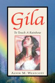 Cover of: Gila by Alvin M. Westcott
