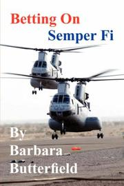 Cover of: Betting On Semper Fi | Barbara Butterfield