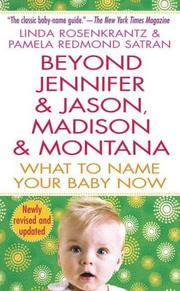 Cover of: Beyond Jennifer & Jason, Madison & Montana, Revised and Updated by Pamela Redmond Satran