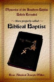 Cover of: Mysteries of the Southern Baptist Beliefs Revealed | Joseph Miller