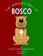 Cover of: The Adventures of Bosco | Paige Nicole Benningfield Dierker