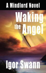 Cover of: Waking the Angel by Igor Swann