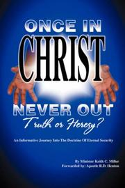"Cover of: ""Once in Christ, Never Out"" 