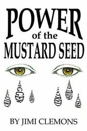 Cover of: Power of the Mustard Seed | Jimi Clemons