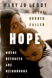 Cover of: At the border called hope | Mary Jo Leddy