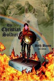 Cover of: The Christian Soldier by Beth Boone