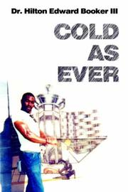 Cover of: COLD AS EVER by Dr. Hilton Edward Booker III