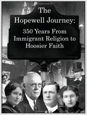 Cover of: The Hopewell Journey: 350 Years from Immigrant Religion to Hoosier Faith | Kathleen Van Nuys