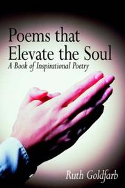 Cover of: Poems that Elevate the Soul by Ruth Goldfarb