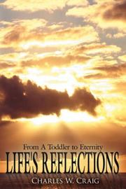 Cover of: Life's Reflections | Charles W. Craig