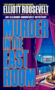 Cover of: Murder in the east room | Elliott Roosevelt