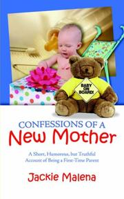 Cover of: Confessions of a New Mother | Jackie Malena