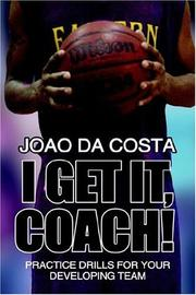 Cover of: I Get It, Coach! by Joao da Costa