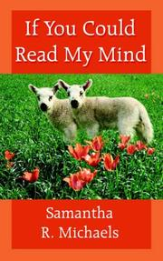 Cover of: If You Could Read My Mind by Samantha R. Michaels