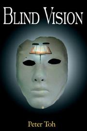 Cover of: Blind Vision by Peter Toh