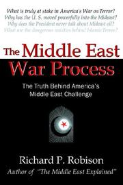 Cover of: The Middle East War Process | Richard, P. Robison