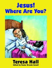 Cover of: Jesus! Where Are You? | Teresa Hall