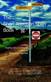 Cover of: The Short Attention Span Book | J. L. Parks