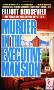 Cover of: Murder in the Executive Mansion by Elliott Roosevelt