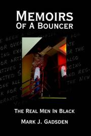 Cover of: Memoirs Of A Bouncer | Mark, J. Gadsden