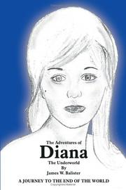 Cover of: The Adventures of Diana by James W. Balister