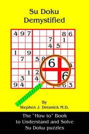 Cover of: Su Doku Demystified | Stephen, J. Dresnick M. D.