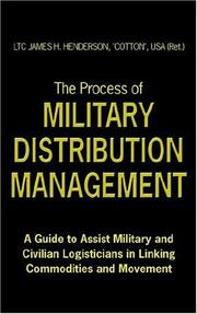 Cover of: The Process of Military Distribution Management | JAMES, H. HENDERSON