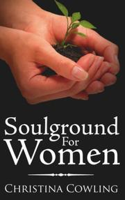 Cover of: Soulground For Women by Christina Cowling