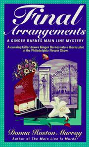 Cover of: Final Arrangements (A Ginger Barnes Mystery) by Donna Huston Murray