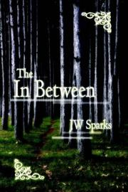 Cover of: The In Between | JW Sparks