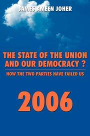 Cover of: The State Of the Union and Our Democracy? | James, Ameen Joher