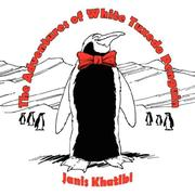 Cover of: The Adventures of White Tuxedo Penguin by Janis Khatibi