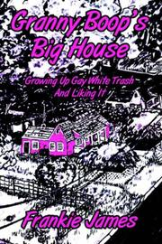 Cover of: Granny Boop's Big House by Frankie James