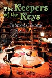 Cover of: The Keepers of the Keys | Rosie, Cottier