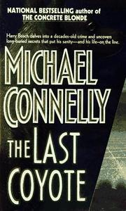 Cover of: The Last Coyote (Harry Bosch) by Michael Connelly