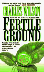 Cover of: Fertile Ground | Charles Wilson