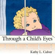 Cover of: Through a Childs Eyes | Kathy L. Culver
