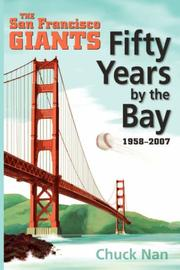 Cover of: Fifty Years by the Bay by Chuck Nan