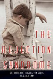 Cover of: The Rejection Syndrome | Dr. Margaret  Rogers Van Coops