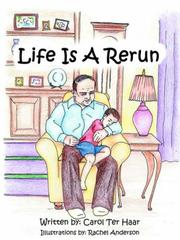 Cover of: Life Is A Rerun by Carol Ter Haar
