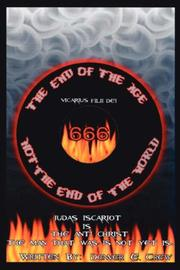 Cover of: The End of The Age Not The End of The World | Denver, E. Crew
