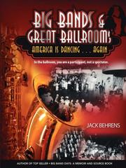 Cover of: Big Bands and Great Ballrooms | Jack Behrens
