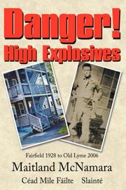 Cover of: Danger! High Explosives | Maitland McNamara
