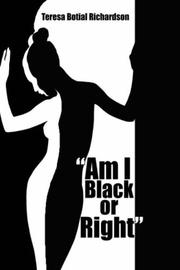 "Cover of: ""Am I Black or Right"" 